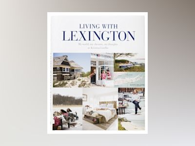 Living with Lexington (eng) : my world, my dreams, my thoughts av Kristina Lindhe