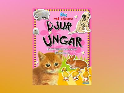Djurungar - Kul med stickers! av Chris Scollen