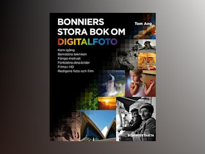 Bonniers stora bok om digitalfoto av Tom Ang