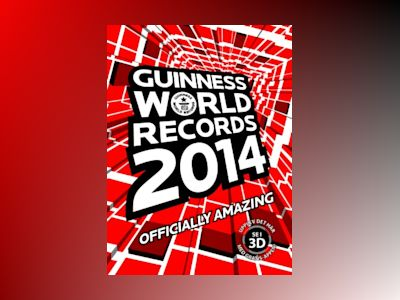 Guinness World Records 2014 av Ltd. Guinness World Records