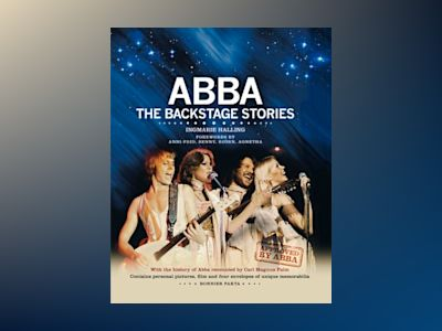 ABBA : the backstage stories (engelsk) av Ingmarie Halling