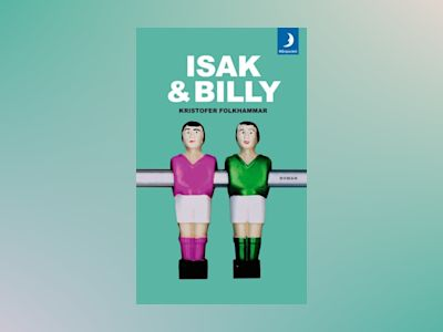 Isak & Billy av Kristofer Folkhammar