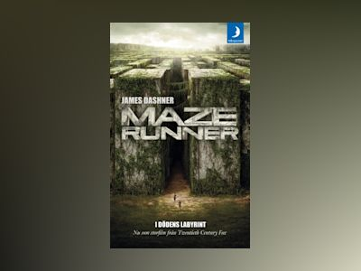 Maze runner. I dödens labyrint av James Dashner