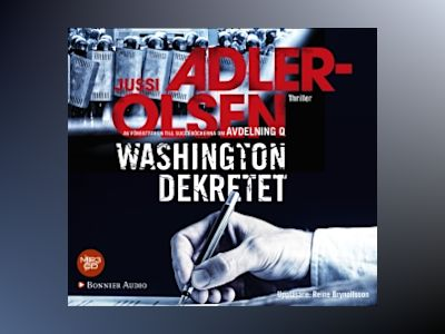 Washingtondekretet av Jussi Adler-Olsen
