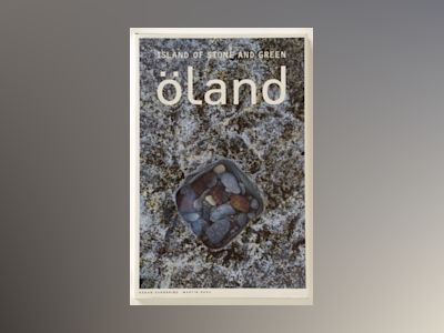Öland - Island of stone and green av Martin Borg