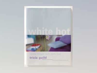 White Hot av Tricia Guild