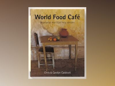 World Food Café av Carolyn Caldicott