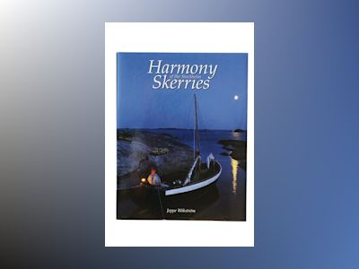 Harmony of the Stockholm skerries av Jeppe Wikström