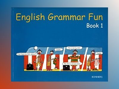 English Grammar Fun Book 1 av Ken Singleton