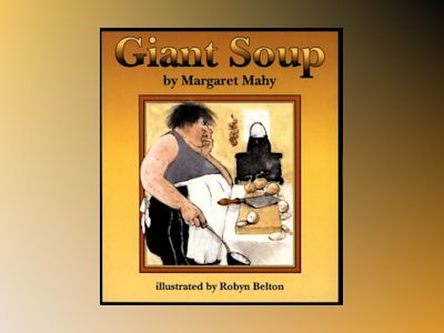 Giant Soup, 6-pack av Margaret Mahy