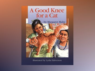 A Good Knee for a Cat, 6-pack av Margaret Mahy