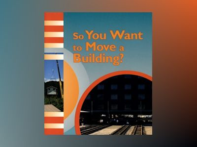So You Want to Move a Building, 6-pack av Brian Birchall