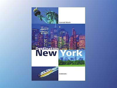 Destination New York av Conrad Kisch