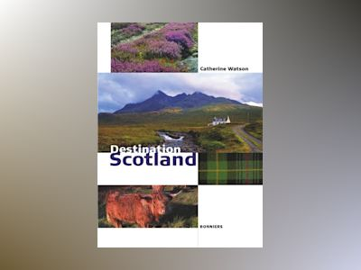 Destination Scotland av Conrad Kisch