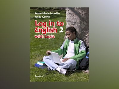 Log in to English 2 with Lexia Elevbok inkl ljudfiler och cd-romövningar av Anne-Marie Nordén