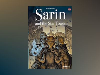 Sarin and the Star Tower av Benni Bödker