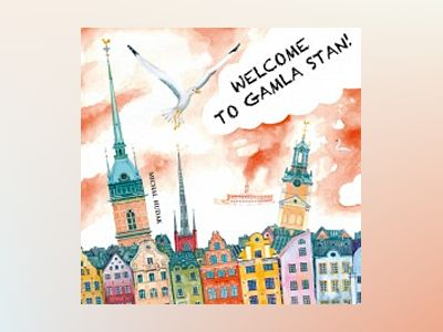 Welcome to Gamla Stan! av Michal Hudak
