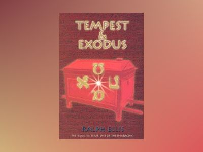 Tempest And Exodus av Ralph Ellis