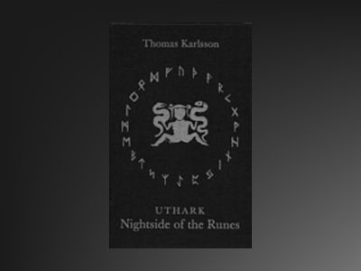 Uthark : Nightside Of The Runes av Thomas Karlsson