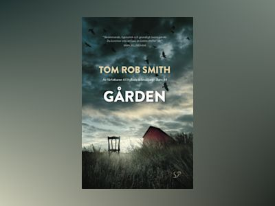 Gården av Tom Rob Smith