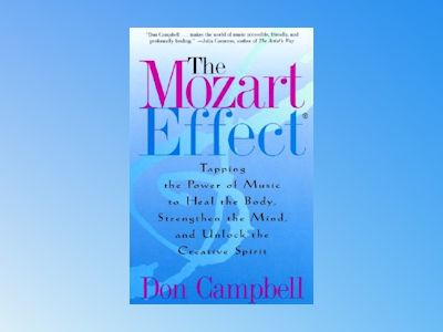 Mozart Effect, The av Don Campbell