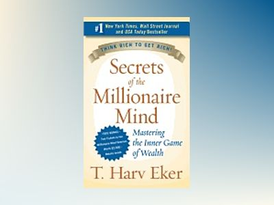 Secrets of the Millionaire Mind Intl av T. Harv Eker