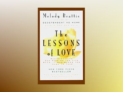 Lessons of Love, The av Melody Beattie