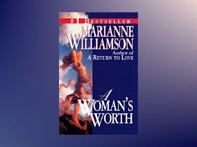 Woman's Worth av Marianne Williamson