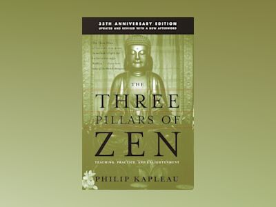 The Three Pillars of Zen av Roshi P. Kapleau