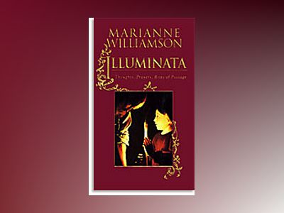 Illuminata av Marianne Williamson