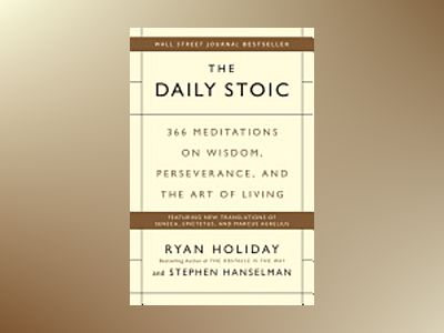 The Daily Stoic av Ryan Holiday