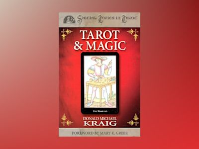Tarot & Magic av Donald Michael Kraig