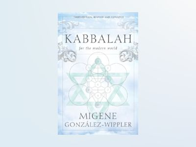 Kabbalah for the Modern World av Migene Gonzalez-wippler