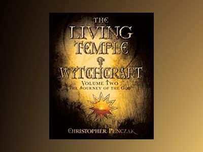Living temple of witchcraft av Christopher Penczak