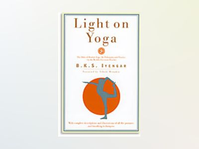 Light on yoga av Iyengar BK