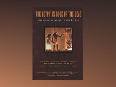 Egyptian Book Of The Dead: The Book Of Going Forth By Day--T av Faulkner Raymond O Tr