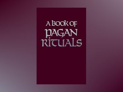 Book of Pagan Rituals av Herman Slater