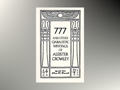 777 & other qabalistic wrtings av Aleister aleister Crowley Crowley