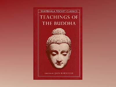 Teachings of the buddha av Jack Kornfield