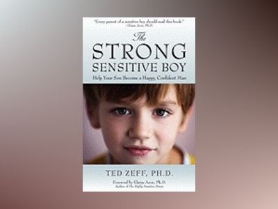The Strong, Sensitive Boy av Ted Zeff