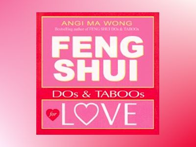 Feng Shui Dos And Taboos For Love av Wong Angi Ma
