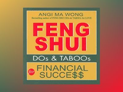 Feng Shui Dos And Taboos For Financial Success av Wong Angi Ma