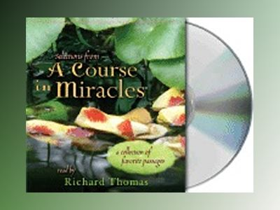 Selections from a Course in Miracles: Contains Accept This Gift, a Gift of Healing, and a Gift of Peace av Roger Walsh