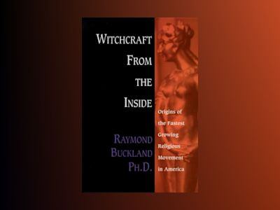 Witchcraft from the inside - origins of the fastest growing movement in ame av Raymond Buckland