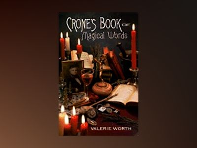 Crone's Book of Magical Words av Valerie Worth