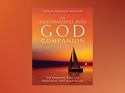 Conversations With God Companion: The Essential Tool For Individual & Group Study av Walsch Neale Donald