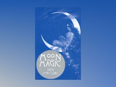 Moon magic av Dion Fortune