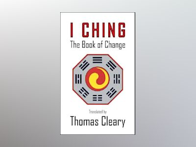I Ching av Thomas Cleary