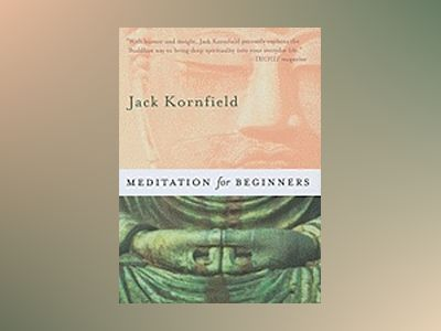 Meditation for beginners av Jack Kornfield