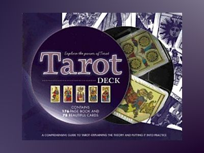 Tarot Deck: Explore the Power of the Tarot av Juliet Sharman-Burke
